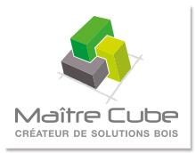 Maître Cube, créateur de solutions bois